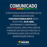 Expediente normal nesta sexta-feira, 28 de abril. #UmaNovaMaués #PrefeituraDeMaués #GovernoJuniorLeite